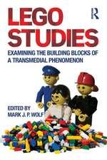 Lego Studies:  Examining the Building Blocks of a Transmedial Phenomenon