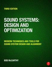 Sound Systems:  Modern Techniques and Tools for Sound System Design and Alignment