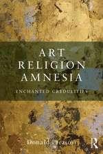 Art, Religion, Amnesia