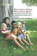 Relational Child, Relational Brain