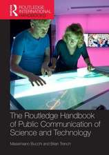 Routledge Handbook of Public Communication of Science and Technology