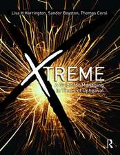 X-SCM:  The New Science of X-Treme Supply Chain Management
