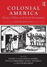 Colonial America:  Essays in Politics and Social Development