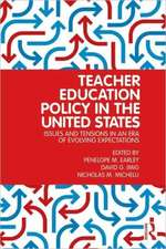 Teacher Education Policy in the United States:  Issues and Tensions in an Era of Evolving Expectations