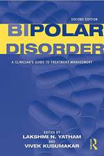 Bipolar Disorder:  A Clinician's Guide to Treatment Management