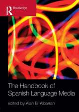 The Handbook of Spanish Language Media