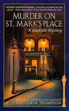 Murder on St. Mark's Place:  A Gaslight Mystery