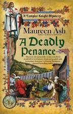 A Deadly Penance: A Templar Knight