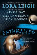 Enthralled: Four All New Stories of Beguiling Paranormal Desire