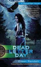 Dead Letter Day: A Messenger Novel