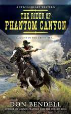 Rider Of Phantom Canyon: A Strongheart Western