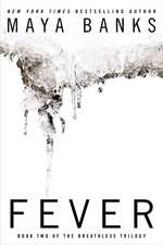 Fever: Book Two of the Breathless Trilogy