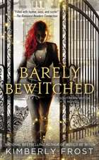 Barely Bewitched: A Southern Witch Novel