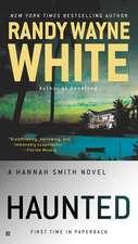 Haunted: A Hannah Smith Novel