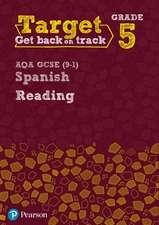 Target Grade 5 Reading AQA GCSE (9-1) Spanish Workbook