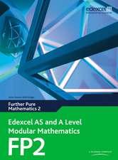 Pledger, K: Edexcel AS and A Level Modular Mathematics Furth