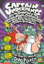 Captain Underpants and the Invasion of the Incredibly Naughty Cafeteria Ladies from Outer Space (and the Subsequent Assault of the Equally Evil Lunchr