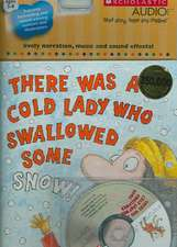 There Was a Cold Lady Who Swallowed Some Snow! - Audio [With CD]:  Grades 4-8
