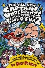 The Captain Underpants Extra-Crunchy Book O'Fun 2