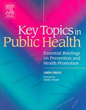 Key Topics in Public Health: Essential Briefings on Prevention and Health Promotion