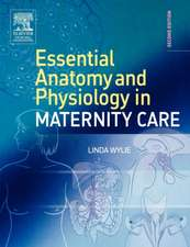 Essential Anatomy & Physiology in Maternity Care