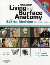 Atlas of Living & Surface Anatomy for Sports Medicine with DVD