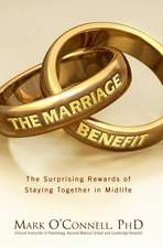The Marriage Bargain:  The Surprising Rewards of Staying Together