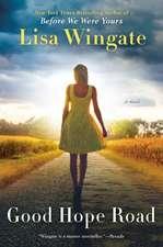 Good Hope Road: A Tending Roses Novel #2