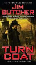 Turn Coat:  A Novel of the Change