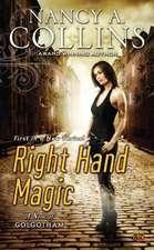 Right Hand Magic: A Novel of Golgotham