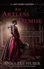 An Artless Demise: A Lady Darby Mystery #7