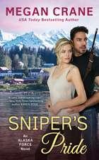 Sniper's Pride: An Alaska Force Novel #2