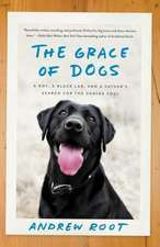 The Grace of Dogs