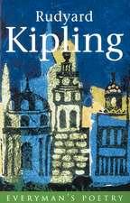 Rudyard Kipling Eman Poet Lib #45