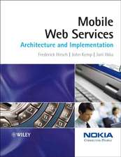 Mobile Web Services: Architecture and Implementation