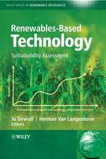 Renewables–Based Technology: Sustainability Assessment