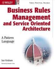Business Rules Management and Service Oriented Architecture: A Pattern Language