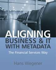 Aligning Business and IT with Metadata