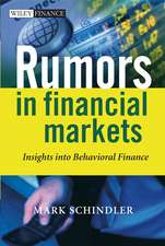 Rumors in Financial Markets: Insights into Behavioral Finance