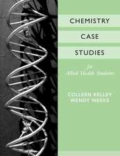 Chemistry Case Studies for Allied Health