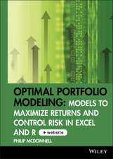 Optimal Portfolio Modeling: Models to Maximize Returns and Control Risk in Excel and R CD–ROM includes Models Using Excel and R