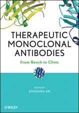 Therapeutic Monoclonal Antibodies: From Bench to Clinic