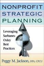 Nonprofit Strategic Planning: Leveraging Sarbanes–Oxley Best Practices