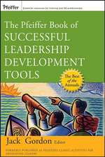The Pfeiffer Book of Successful Leadership Development Tools