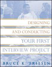 Designing and Conducting Your First Interview Project