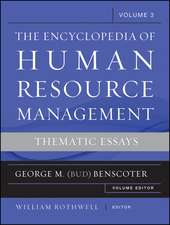 The Encyclopedia of Human Resource Management, Volume 3: Thematic Essays