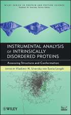 Instrumental Analysis of Intrinsically Disordered Proteins: Assessing Structure and Conformation