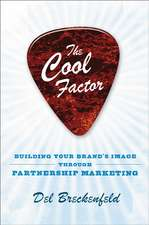 The Cool Factor: Building Your Brand's Image through Partnership Marketing