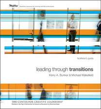 Leading Through Transitions: Facilitator′s Guide Set