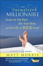 The Unemployed Millionaire